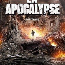 Locandina di L.a. apocalypse - apocalisse a Los Angeles