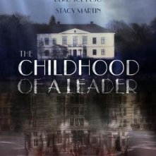 Locandina di The Childhood of a Leader