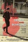 Locandina di Sex, Death and Bowling
