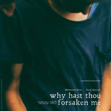 Locandina di Why Hast Thou Forsaken Me?