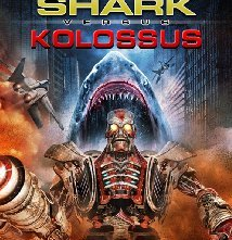 Locandina di Mega Shark vs. Kolossus