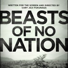 Locandina di Beasts of No Nation
