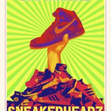 Locandina di Sneakerheadz
