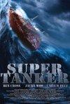 Locandina di Super Tanker