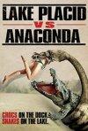 Locandina di Lake Placid vs. Anaconda