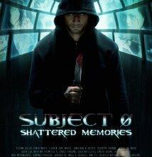 Locandina di Subject 0: Shattered Memories