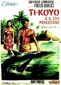 Ti-Koyo e il suo pescecane (1962) - Film - Movieplayer.it