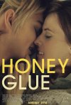 Locandina di Honeyglue