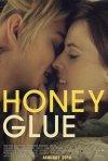 Locandina di Honeyglue