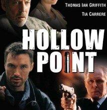 Locandina di Hollow Point - Impatto devastante