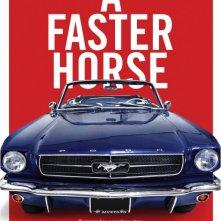 Locandina di A Faster Horse