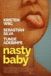 Locandina di Nasty Baby