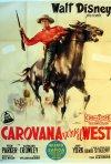 Locandina di Carovana verso il West