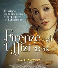 Locandina di Firenze e gli Uffizi 3D/4K - Viaggio nel cuore del Rinascimento