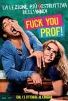 Locandina di Fuck You, Prof!