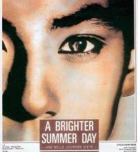 Locandina di A Brighter Summer Day