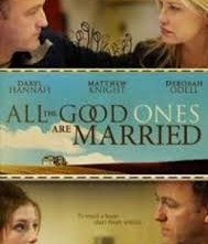 Locandina di All the Good Ones Are Married