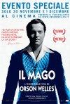 Locandina di Il Mago - L'incredibile vita di Orson Welles