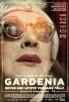 Locandina di Gardenia - Bevor der letzte Vorhang fällt