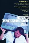 Locandina di Standby for Tape Back-up