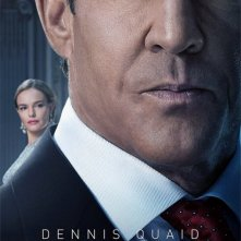 The Art of More: un character poster per il personaggio di Dennis Quaid