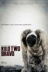 Locandina di Kilo Two Bravo