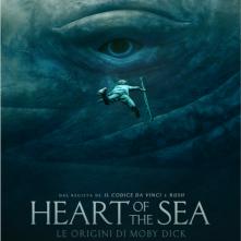 Locandina di Heart of the Sea - Le origini di Moby Dick