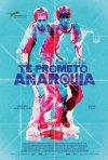 Locandina di I Promise You Anarchy