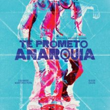 Locandina di I Promise You Anarchy