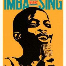 Locandina di Imba Means Sing