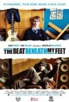 Locandina di The Beat Beneath My Feet