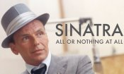 Sinatra - All Or Nothing At All: il docufilm su Skyarte