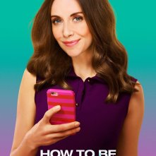 How to be Single: il character poster di Alison Brie