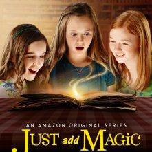 Just Add Magic: la locandina della serie