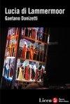 Locandina di Teatro Gran Liceu di Barcellona: Lucia di Lammermoor