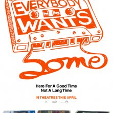 Locandina di Everybody Wants Some