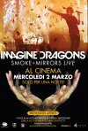 Locandina di Imagine Dragons - Smoke + Mirrors Live
