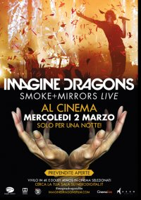 Imagine Dragons – Smoke + Mirrors Live in streaming & download
