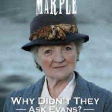 Locandina di Miss Marple: Perché non l'hanno chiesto a Evans?