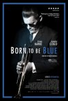 Locandina di Born To Be Blue