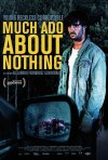 Locandina di Much Ado About Nothing