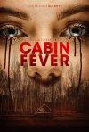 Locandina di Cabin Fever
