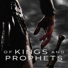 Of Kings and Prophets: la locandina della serie