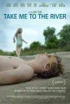 Locandina di Take Me to the River
