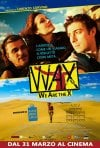 Locandina di WAX: We Are the X