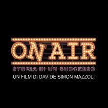 Locandina di On Air - Storia di un successo