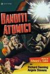Locandina di Banditi atomici
