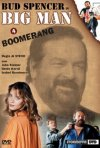 Locandina di Big Man - Boomerang