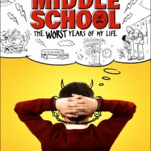 Locandina di Middle School: The Worst Years of My Life