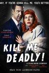 Locandina di Kill Me Deadly